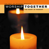 Worship Together - The Heart of Worship - Various Artists