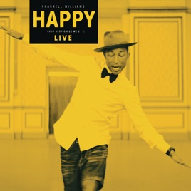 Happy (Live) - Single by Pharrell Williams on Apple Music