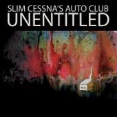 Slim Cessna's Auto Club - United Brethren