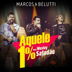 Aquele 1% (feat. Wesley Safadão)