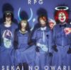 SEKAI NO OWARI - RPG アートワーク