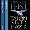 Talon of the Silver Hawk: Conclave of Shadows, Book 1 (Unabridged) - Raymond E. Feist