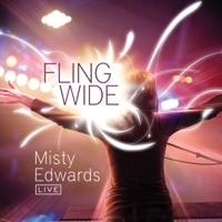 Fling Wide (Live) by Misty Edwards on Apple Music