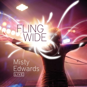 Misty Edwards - Arms Wide Open