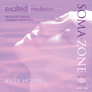 Kelly Howell - Exalted Meditation