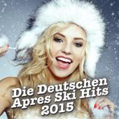 Die Deutschen Apres Ski Hits 2015