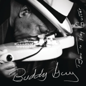 Born To Play Guitar-Buddy Guy