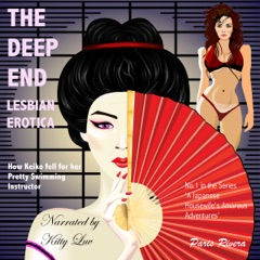The Deep End: How Keiko Fell for Her Pretty Swimming Instructor: A Japanese Housewife's Amorous Adventures, Book 1 (Unabridged)