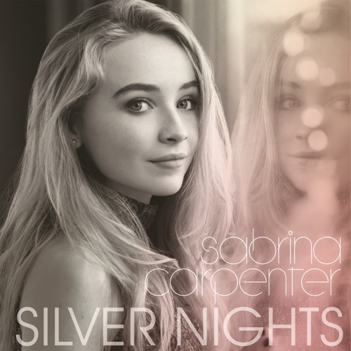 Sabrina Carpenter - Silver Nights - Single