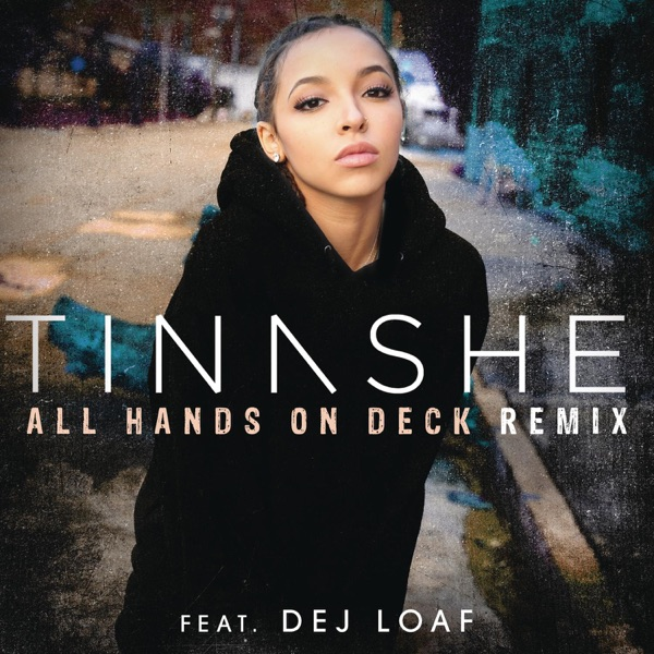 All Hands On Deck (Remix) [feat. DeJ Loaf] - Single
