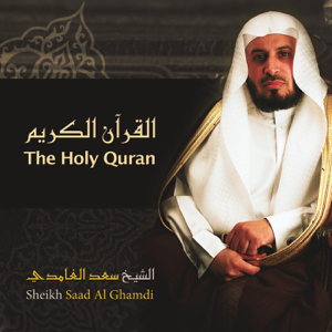 Saad El Ghamidi - The Holy Quran