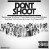 Don't Shoot (feat. Rick Ross, 2 Chainz, Diddy, Fabolous, Wale, DJ Khaled, Swizz Beatz, Yo Gotti, Currensy, Problem, King Pharaoh & TGT) - Single, The Game