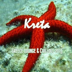 Kreta Greece Lounge & Chillout 2015