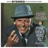 Too Close For Comfort (1998 Digital Remaster)  - Frank Sinatra