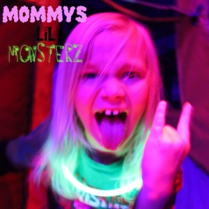 Mommy's Lil Monsterz