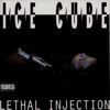 Ice Cube - Lethal Injection Album