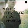 The K&D Sessions - Kruder & Dorfmeister