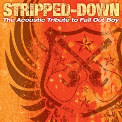 Stripped-Down: The Acoustic Tribute To Fall Out Boy
