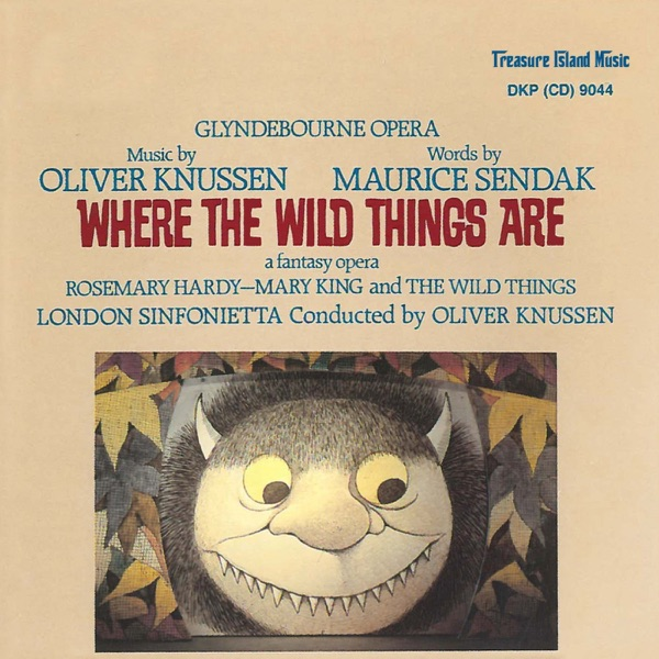 Where The Wild Things Are - A Fantasy Opera