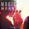 Magic Morning Coffee, Vol. 1 (Smooth Relaxing Lounge & Chill Tunes)