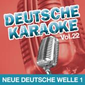 Deutsche Karaoke, Vol. 22 - Neue Deutsche Welle 1