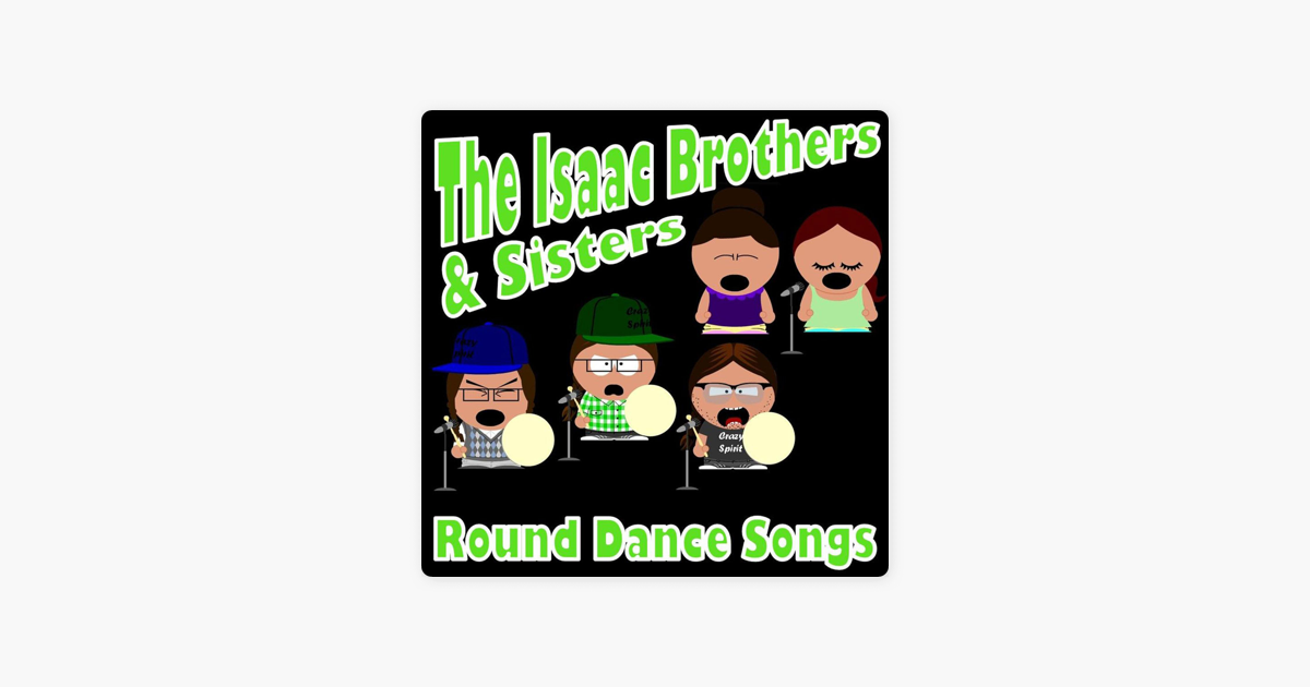 ‎The Isaac Brothers & Sisters Round Dance Songs by The Isaac Brothers