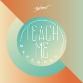 Teach Me - Single