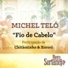 Fio de Cabelo (feat. Chitãozinho & Xororó) - Single ジャケット写真