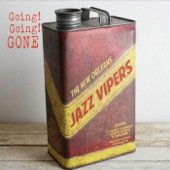 The New Orleans Jazz Vipers - Going! Going! Gone