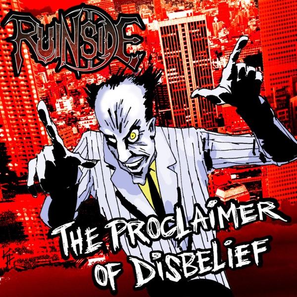 The Proclaimer of Disbelief - Single | Ruinside