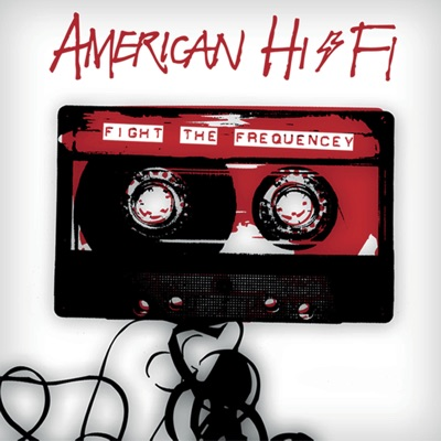 Fight the Frequency - American Hi-Fi