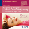 Autogenes Training und progressive Muskelentspannung - Claus Derra