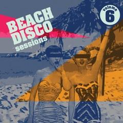 Beach Disco Sessions, Vol. 6