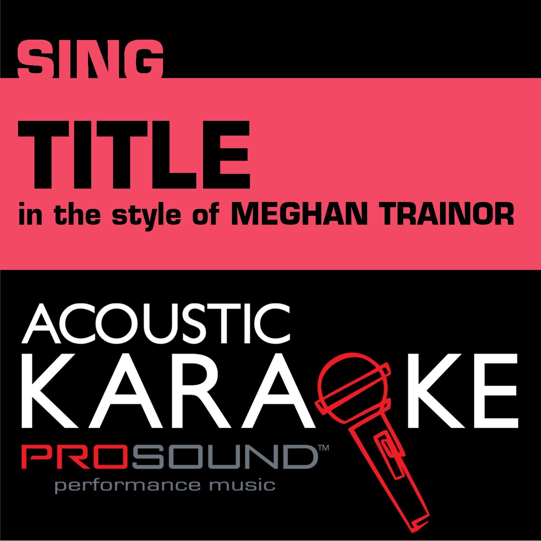 Title (In the Style of Meghan Trainor) [Karaoke Version] - Single