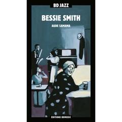 BD Music Presents Bessie Smith