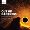 Out of Darkness: Music from Lent to Trinity, Choir of Jesus College, Cambridge & Mark Williams