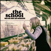 The School - Put Your Hand In Mine