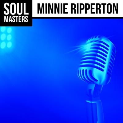 Soul Masters: Minnie Ripperton - Minnie Riperton