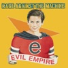 Evil Empire, Rage Against the Machine