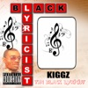 Kiggz the Black Lyricist, Kigity K