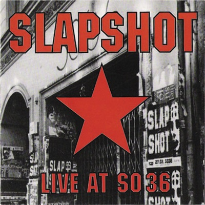 Live At SO36 - Slapshot