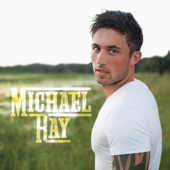 Think a Little Less - Michael Ray
