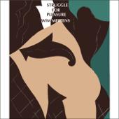 Struggle for Pleasure - EP