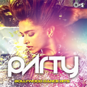Party: Bollywood Dance Hits-Various Artists