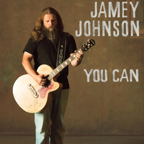 Jamey Johnson - You Can - Single