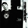 My Own Thing, Manafest