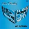 Blue Monday - No Return
