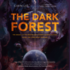 Cixin Liu & Joel Martinsen - translator - The Dark Forest (Unabridged)  artwork