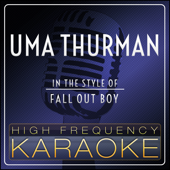 Uma Thurman (In the Style of Fall Out Boy) [Instrumental Version]