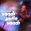 Vaadi Pulla Vaadi Single